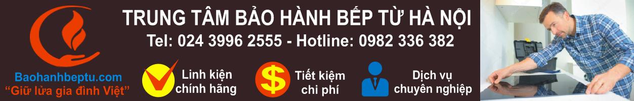 Trung tâm bảo hành bếp từ tại Hà Nội